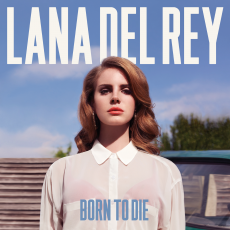 Обложка альбома Born to Die, Музыкальный Портал α