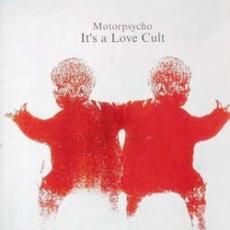 Обложка альбома It's a Love Cult, Музыкальный Портал α