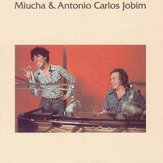 Обложка альбома Miucha & Antonio Carlos Jobim, Музыкальный Портал α