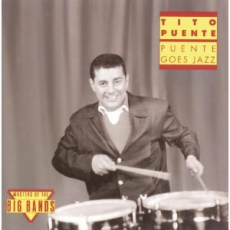 Обложка альбома Puente Goes Jazz, Музыкальный Портал α