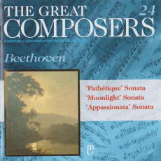 "Обложка альбома The Great Composers, 24: ""Moonlight"" Sonata / ""Appassionata"" Sonata / ""Pathetique"" Sonata, Музыкальный Портал α"