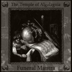Обложка альбома The Temple of Algolagnia / Funeral Mantra, Музыкальный Портал α