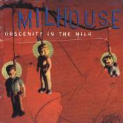 Обложка альбома Obscenity in the Milk, Музыкальный Портал α