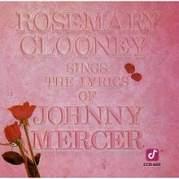 Обложка альбома Rosemary Clooney Sings the Lyrics of Johnny Mercer, Музыкальный Портал α