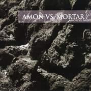 Обложка альбома Amon vs. Mortar, Музыкальный Портал α