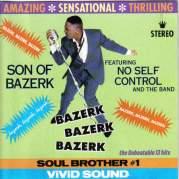 Обложка альбома Bazerk Bazerk Bazerk (feat. No Self Control and The Band), Музыкальный Портал α