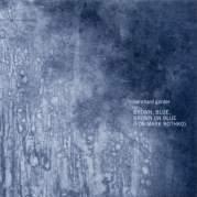 Обложка альбома Brown, Blue, Brown on Blue (For Mark Rothko), Музыкальный Портал α