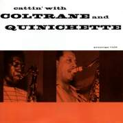 Обложка альбома Cattin' with Coltrane and Quinichette, Музыкальный Портал α