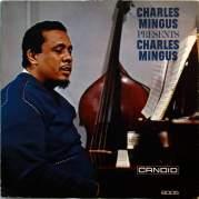 Обложка альбома Charles Mingus Presents Charles Mingus, Музыкальный Портал α
