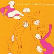 Обложка альбома Clap Your Hands Say Yeah, Музыкальный Портал α
