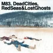 Обложка альбома Dead Cities, Red Seas & Lost Ghosts, Музыкальный Портал α
