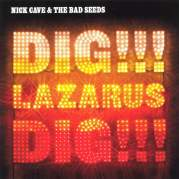 Обложка альбома Dig, Lazarus, Dig!!!, Музыкальный Портал α