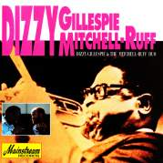 Обложка альбома Dizzy Gillespie And The Mitchell-Ruff Duo, Музыкальный Портал α