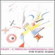 Обложка альбома Eight (+3) Tristano Compositions 1989, Музыкальный Портал α