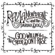 Обложка альбома God Willin' & The Creek Don't Rise, Музыкальный Портал α
