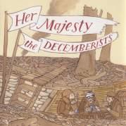 Обложка альбома Her Majesty the Decemberists, Музыкальный Портал α
