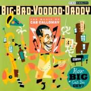 Обложка альбома How Big Can You Get?: The Music of Cab Calloway, Музыкальный Портал α