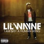Обложка альбома I Am Not a Human Being, Музыкальный Портал α