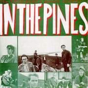 Обложка альбома In the Pines, Музыкальный Портал α