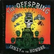 Обложка альбома Ixnay on the Hombre, Музыкальный Портал α