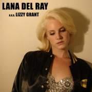 Обложка альбома Lana Del Ray a.k.a. Lizzy Grant, Музыкальный Портал α