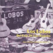 Обложка альбома Los Lobos del este de Los Angeles, Музыкальный Портал α