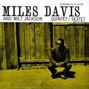 Miles Davis and Milt Jackson Quintet/Sextet, Музыкальный Портал α
