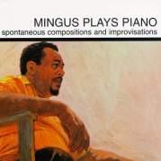 Обложка альбома Mingus Plays Piano, Музыкальный Портал α