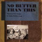 Обложка альбома No Better Than This, Музыкальный Портал α