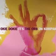 Обложка альбома Okie Dokie It's The Orb on Kompakt, Музыкальный Портал α