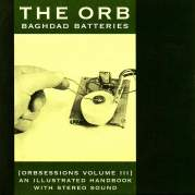 Обложка альбома Orbsessions, Volume 3: Baghdad Batteries, Музыкальный Портал α