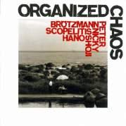 Обложка альбома Organized Chaos, Музыкальный Портал α