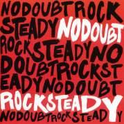 Обложка альбома Rock Steady, Музыкальный Портал α