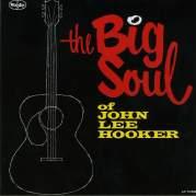 Обложка альбома The Big Soul of John Lee Hooker, Музыкальный Портал α