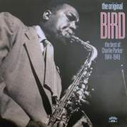 The Original Bird - The Best of Charlie Parker 1944-1949, Музыкальный Портал α