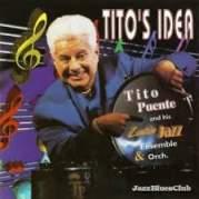 Обложка альбома Tito's Idea, Музыкальный Портал α