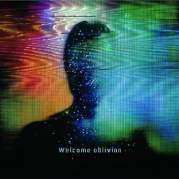 Обложка альбома Welcome Oblivion, Музыкальный Портал α