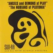 Angels and Demons at Play / The Nubians of Plutonia, Музыкальный Портал α