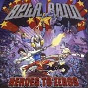 Обложка альбома Heroes to Zeros, Музыкальный Портал α