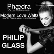 Обложка альбома Phædra, Modern Love Waltz and 21 Robert Moran Orchestrations, Музыкальный Портал α